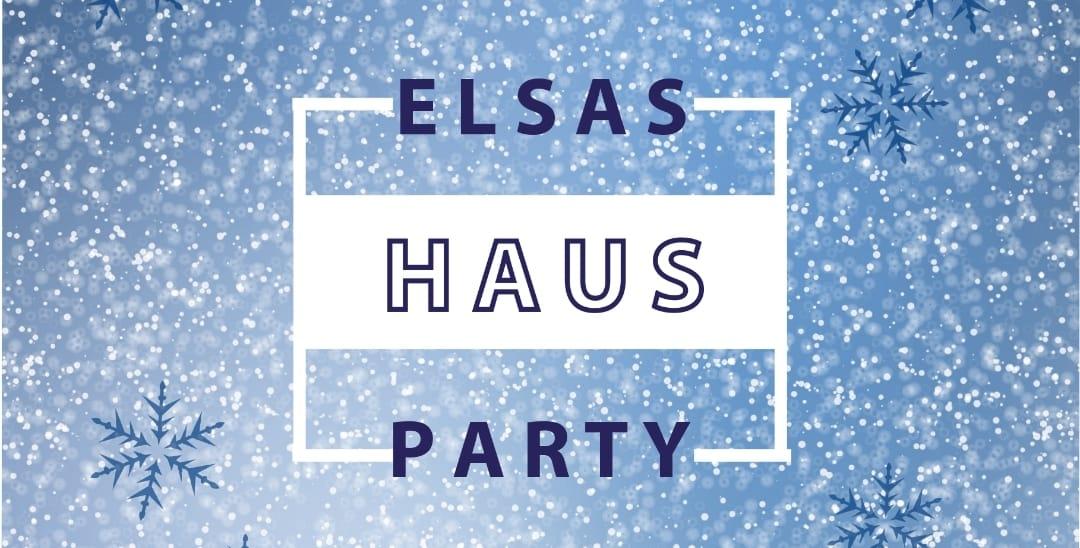 Elsas Hausparty