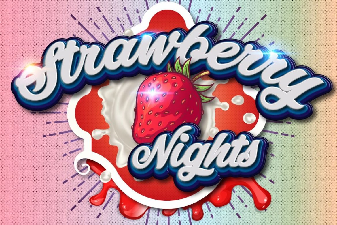 Strawberry Nights!