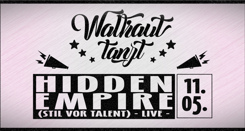 Waltraut tanzt w/ Hidden Empire (Stil vor Talent) -LIVE-