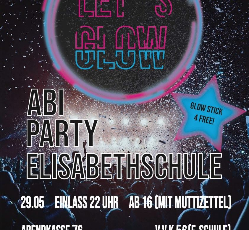 Abiparty E-Schule - LET'S GLOW