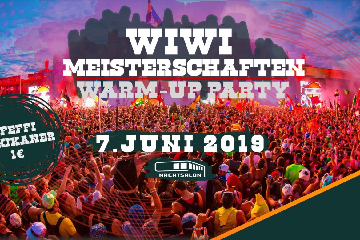 WiWi-Meisterschaften Warm-Up Party