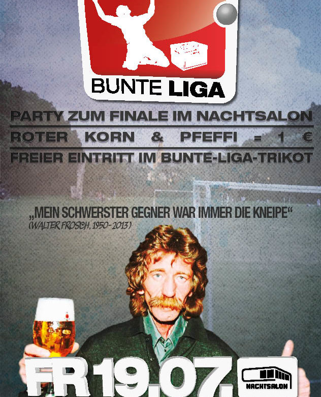 Bunte Liga Final-/Saisonabschlussparty