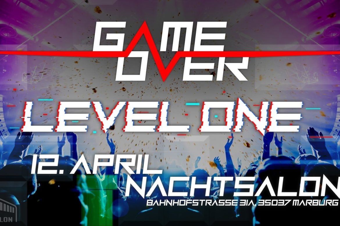 ABGESAGT! /// Game Over - Level One