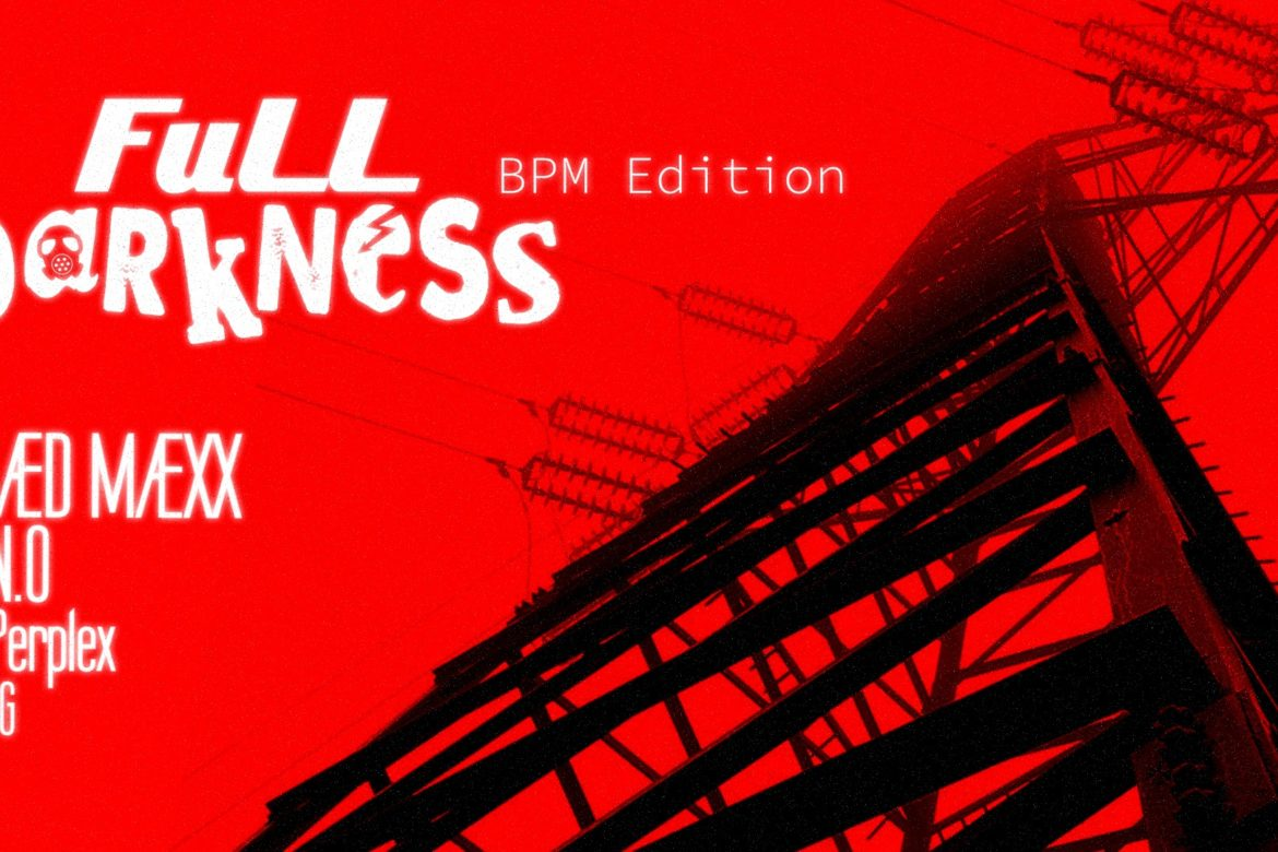 Full Darkness BPM Edition
